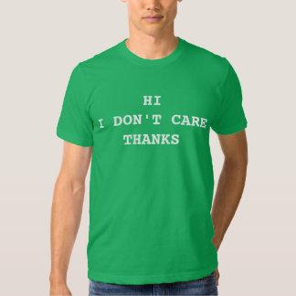 Salut je ne m'inquiète pas des mercis t-shirts