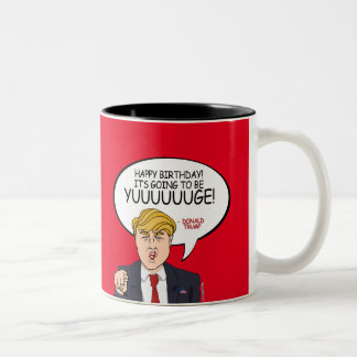 Salutation de Donald Trump - joyeux anniversaire - Tasse 2 Couleurs