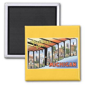Salutations d'Ann Arbor, Michigan ! Magnet Carré