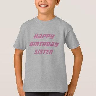 Salutations d'anniversaire de soeur t-shirt