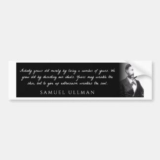 Samuel Ullman - personne ne vieillit simplement Autocollant De Voiture