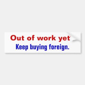 Sans emploi encore ? , Achat Keep étranger Autocollant Pour Voiture