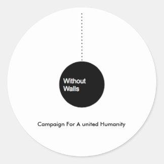 Sans murs : Campagne pour une humanité unie Sticker Rond