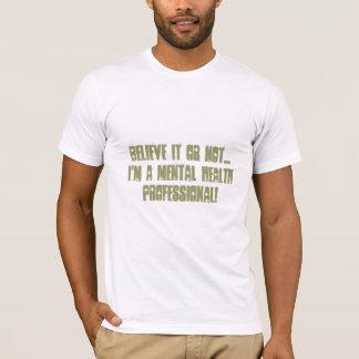 Santé mentale Professionnelle-Psych. Humour T-shirt