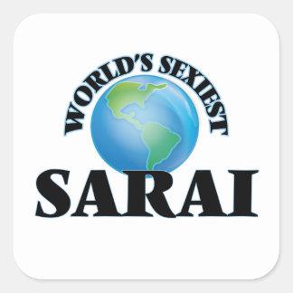 Sarai le plus sexy du monde sticker carré