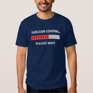Sarcasme chargeant la couleur foncée t-shirts