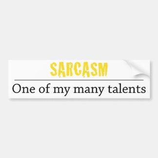 Sarcasme - un de mes beaucoup de talents autocollant pour voiture