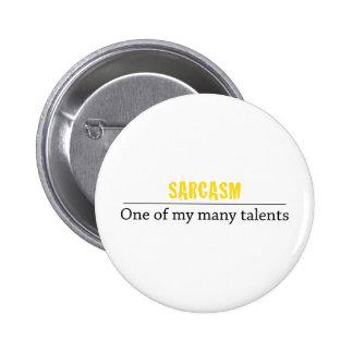 Sarcasme - un de mes beaucoup de talents badge