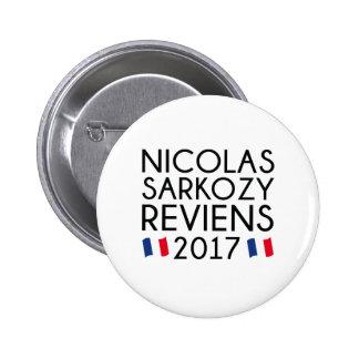 Sarkozy Reviens 2017 Badges