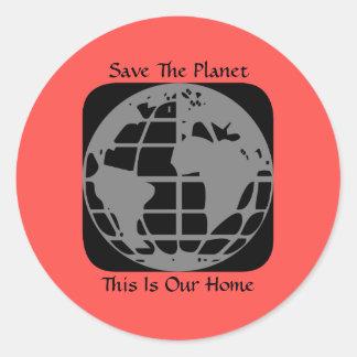 """""""Sauvez la planète, ceci est nos"""" autocollants à"""