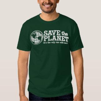sauvez la planète - elle est la seule avec de la t-shirts