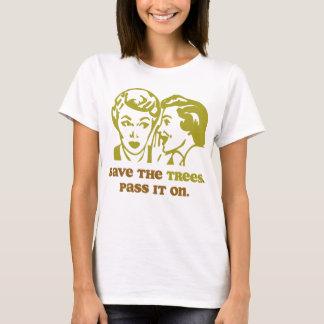 Sauvez le bébé de dames d'arbres - T-shirt de