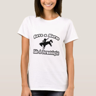 Sauvez le cheval, dermatologue de tour t-shirt