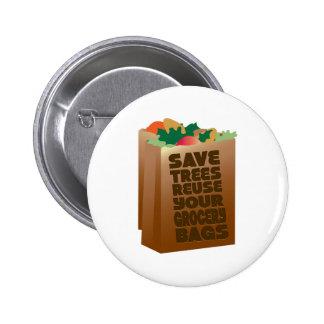 Sauvez les arbres réutilisent vos sacs d'épicerie badges