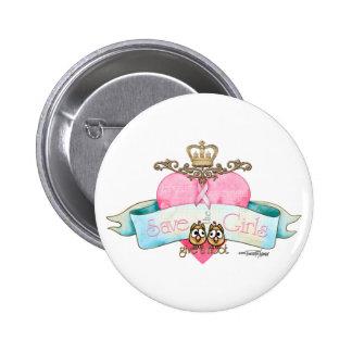 Sauvez les filles - donnez une huée badge rond 5 cm