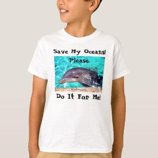 Sauvez mes océans ! T-shirt de dauphin