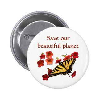 Sauvez notre bouton de fleurs de papillon de jaune badges