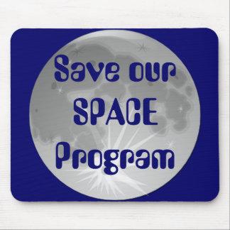 Sauvez notre programme spatial tapis de souris