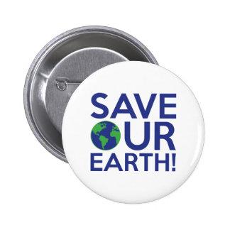 Sauvez notre terre badge