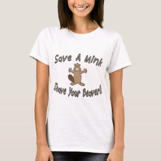 Sauvez un rasage de vison votre castor t-shirt