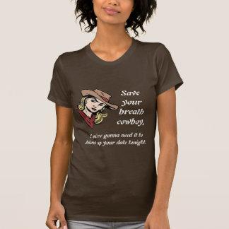 Sauvez votre cowboy de souffle… t-shirt