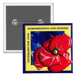 Se rappeler notre jour de vétérans de héros 2008 pin's