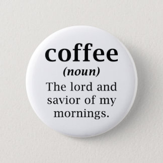 Seigneur et sauveur de café badges