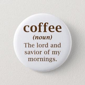 Seigneur et sauveur de café pin's
