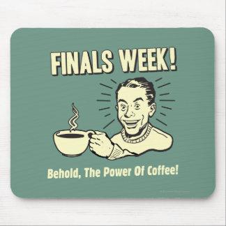 Semaine de finales : Voyez le café de puissance Tapis De Souris