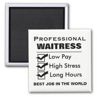 Serveuse professionnelle drôle magnet carré