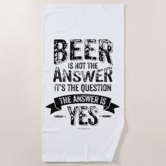 Serviette De Plage La bière n'est pas la réponse