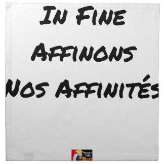Serviettes De Table IN FINE, AFFINONS NOS AFFINITÉS - Jeux de mots