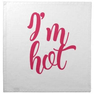 Serviettes De Table Je suis chaud