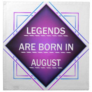 Serviettes En Tissus Les légendes sont nées en août