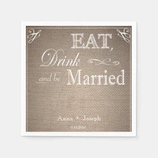 Serviettes Jetables Mangez la boisson et soyez les serviettes mariées