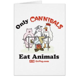 Seulement les cannibales mangent la carte