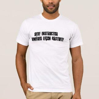 SEXE INSTRUCTORPremiéres leçon gratuite T-shirt
