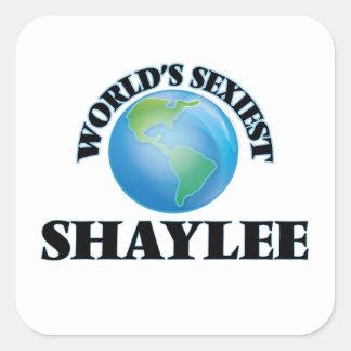 Shaylee le plus sexy du monde sticker carré