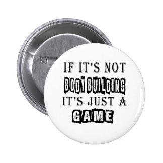 Si ce n'est pas musculation c'est juste un jeu badge
