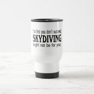 Si d'abord vous ne réussissez pas le parachutisme mug de voyage