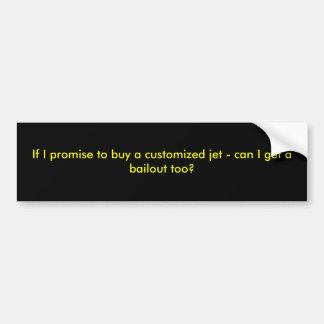 Si je promets d'acheter un jet customisé - peut la autocollant pour voiture