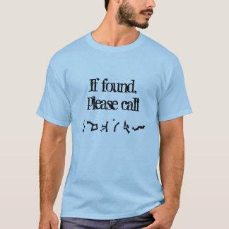 Si trouvé, appelez svp la chemise (de la terre) t-shirt