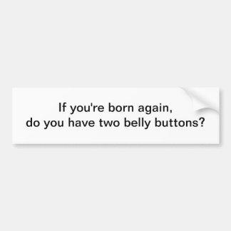Si votre encore né - adhésif pour pare-chocs adhésifs pour voiture