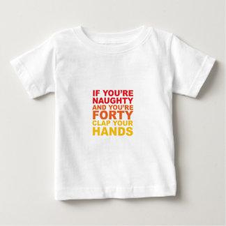 SI VOUS avez QUARANTE ans ET VOUS êtes VILAINS T-shirt Pour Bébé