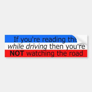 Si vous lisez ceci tout en conduisant autocollant pour voiture