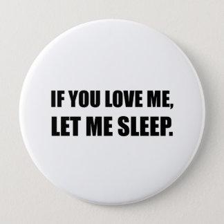 Si vous m'aimez me laissiez dormir badges