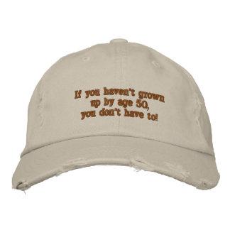 Si vous n'avez pas grandi par l'âge 50… casquette brodée