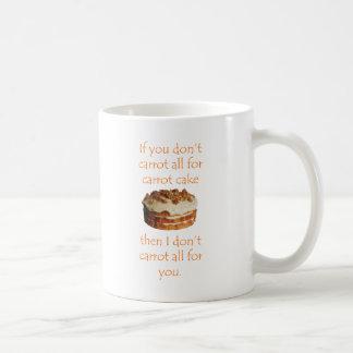 """""""Si vous ne faites pas carotte du tout tasse pour"""