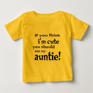 Si vous pensez que je suis mignon vous devriez t-shirt pour bébé