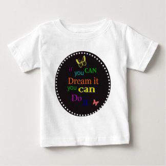 Si vous pouvez le rêver t-shirt pour bébé